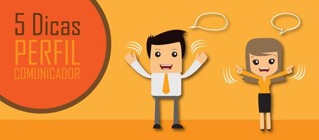 5 dicas para extrair o melhor dos Comunicadores.